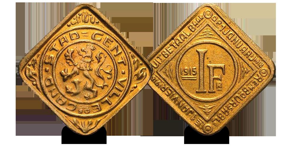 Oorlogsfrank van Gent, 1 frank, Uitzonderlijke vorm