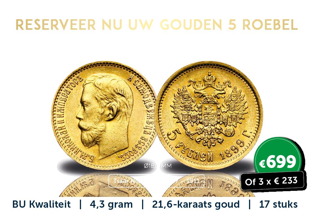Massief gouden Roebels in uitzonderlijke kwaliteit