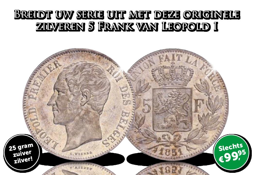 Maak uw serie Leopold I zilveren 5 Franken compleet