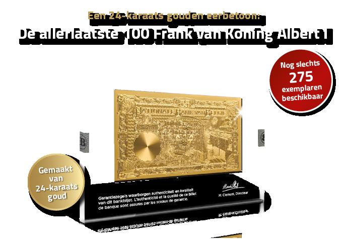 Eén van de kroonstukken van de Belgische Bankbiljetten nu in 24-karaats goud!