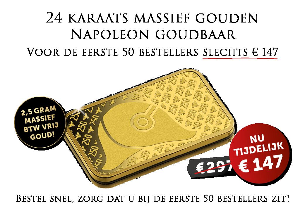 """24 karaats goudbaar """"Napoleon"""" nu voor een extreem lage prijs en BTW vrij!"""