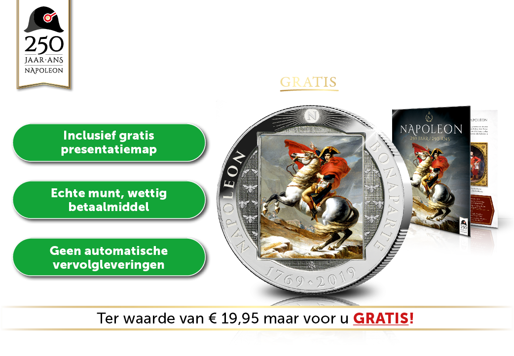 Nog ca. 3 weken gratis! Uw Napoleon munt!