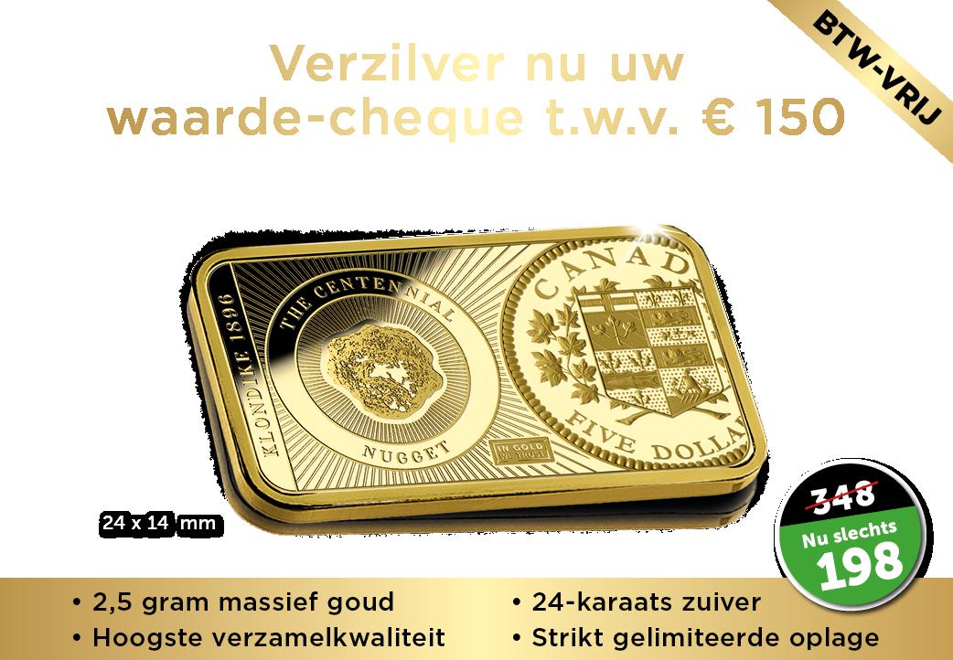 VERZILVER NU UW WAARDE-CHEQUE T.W.V. € 150