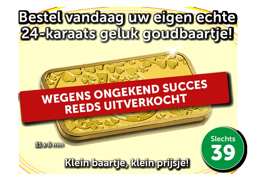 Gouden Aanbod   Klein goudbaartje voor een klein prijsje!