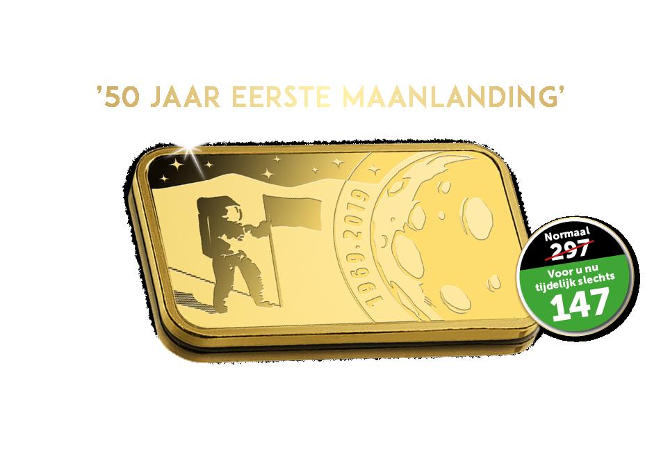 Verzilver nu uw waarde-cheque t.w.v. €150 op 1 van de 100 beschikbare goudbaren '50 jaar Man on the moon'
